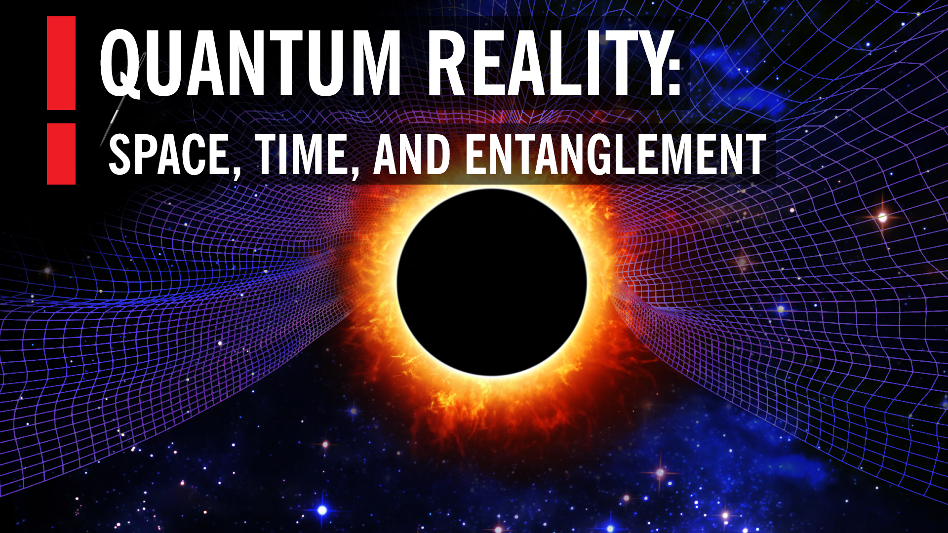 Quantum reality space time and entanglement world science festival reheart Gallery